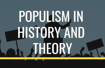 Free Open Lectures on Populism in History and Theory