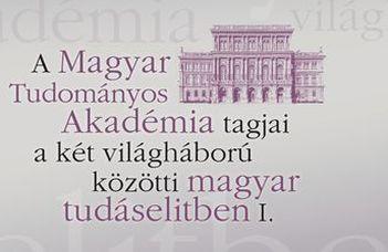 """Elérhető """"A Magyar Tudományos Akadémia tagjai..."""" című kötet"""